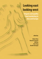 Looking east looking west: organic and quality food marketing in Asia and Europe